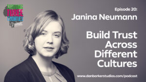 Thriving Three Counties Podcast-Janina Neumann-Build Trust Across Different Cultures